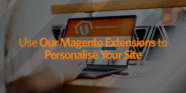 Discover our Magento 2 Extensions